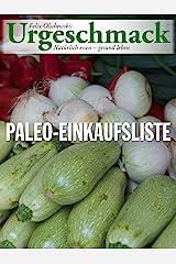 Urgeschmack Paleo Einkaufsliste Kindle Ausgabe