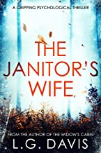 The Janitor's Wife: A psychological suspense thriller full of twists