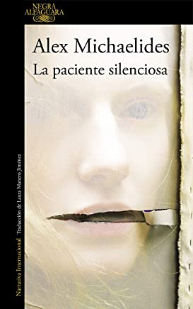 La paciente silenciosa (Spanish Edition)