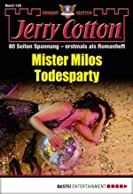 Jerry Cotton Sonder-Edition 125 - Krimi-Serie: Mister Milos Todesparty (German Edition)