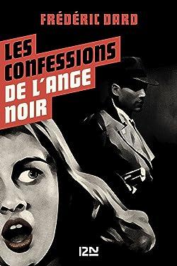 Les Confessions de l'ange noir (SAN ANTONIO) (French Edition)