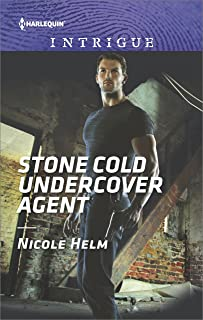 Stone Cold Undercover Agent: A Thrilling FBI Romance (Harlequin Intrigue Book 1730)