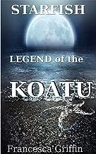 Starfish: Legend of the Koatu