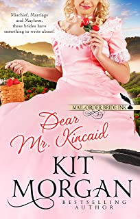 Mail-Order Bride Ink: Dear Mr. Kincaid