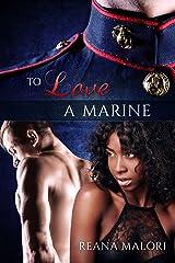 To Love a Marine Kindle Edition