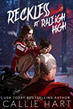 Reckless At Raleigh High (Raleigh Rebels Book 3)