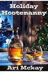 Holiday Hootenanny Kindle Edition