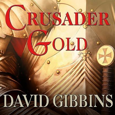 Crusader Gold: Jack Howard, Book 2