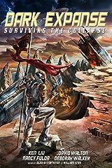Dark Expanse: Surviving the Collapse Kindle Edition