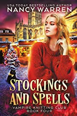 Stockings and Spells: A paranormal cozy mystery (Vampire Knitting Club Book 4) (English Edition) Format Kindle