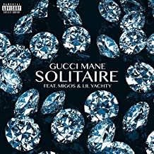 Solitaire (feat. Migos & Lil Yachty) [Explicit]