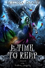 A Time to Reap: Novel of the Fallen Angels Kindle Edition