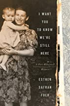 I Want You to Know We're Still Here: A Post-Holocaust Memoir