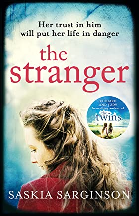 The Stranger: The twisty and exhilarating new novel from Richard & Judy bestselling author of The Twins (English Edition)
