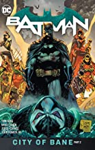 Batman Vol. 13: The City of Bane Part 2 (Batman City of Bane) PDF