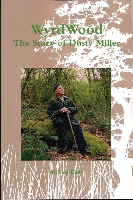 WyrdWood: The Story of Dusty Miller (English Edition)