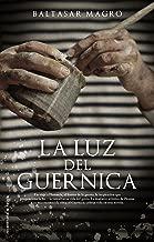 La luz del Guernica (Novela (roca)) (Spanish Edition)