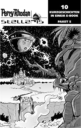 Stellaris Paket 5: Perry Rhodan Stellaris Geschichten 41-50 (German Edition)