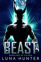 Beast: A Sci-Fi Alien Romance (Warriors of Kaizon Book 1)