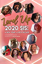 Level Up 2020 Sis: A New Day, A New Decade