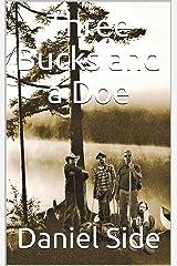 Three Bucks and a Doe Kindle Edition