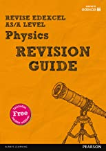 Revise Edexcel AS/A Level Physics Revision Guide (REVISE Edexcel GCE Science 2015)