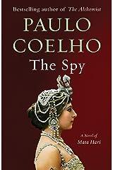 The Spy: A novel Kindle Edition