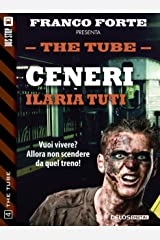 Ceneri (The Tube Vol. 4) Formato Kindle