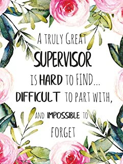 Supervisor Thank You Gift A truly great supervisor is hard to find UNFRAMED POSTER A3 Amazing Job Appreciation Gift School Trainer Wall Art Print