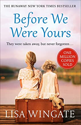 Before We Were Yours: The heartbreaking runaway bestseller (English Edition)