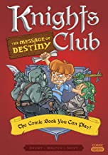 Knights Club: The Message of Destiny: The Comic Book You Can Play (Comic Quests)