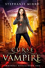 Curse of the Vampire (Immortal Relics Book 1) Kindle Edition