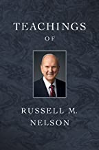 Teachings of Russell M. Nelson
