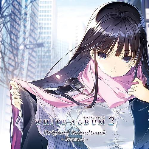 WHITE ALBUM2 Original Soundtrack ~kazusa~