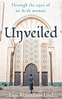 Unveiled: Through the Eyes of an Arab Woman
