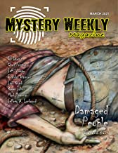 Mystery Weekly Magazine: March 2021 (Mystery Weekly Magazine Issues Book 67)