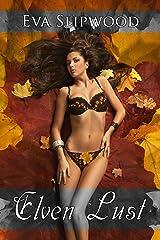 Elven Lust Kindle Edition