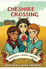 Cheshire Crossing: [A Graphic Novel] Kindle Edition