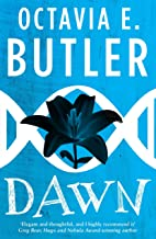 Dawn (Lilith's Brood – Book One): A gripping sci-fi novel from the multi-award-winning author