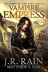 Vampire Empress: A Samantha Moon Novel (Vampire for Hire Book 21) Kindle Edition