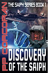 Discovery of the Saiph (The Saiph Series Book 1) Kindle Edition