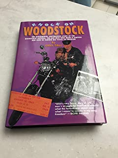 Knock on Woodstock: The Uproarious, Uncensored Story of the Woodstock Festival, the Gay Man Who Made It Happen, and How He Earned His Ticket to Free