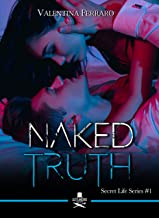 Permalink to Naked Truth: Secret Life Series #1 (Eiffel) PDF