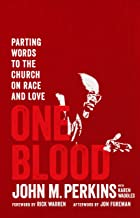 One Blood: Parting Words to the Church on Race and Love