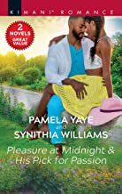 Pleasure at Midnight & His Pick for Passion: A 2-in-1 Collection (Love in the Hamptons Book 2)