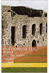 Bastions of the Bible: Volume 2 Kindle Edition