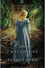 Dawn at Emberwilde (A Treasures of Surrey Novel Book 2) Kindle Edition