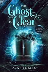 The Ghost is Clear: A Paranormal Women's Fiction Novel (A Series of Midlife Curses Book 1) Kindle Edition