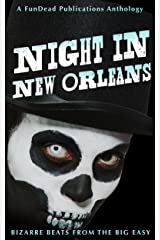 Night in New Orleans: Bizarre Beats from the Big Easy Kindle Edition
