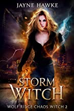 Storm Witch (Wolf Ridge: Chaos Witch Book 2)